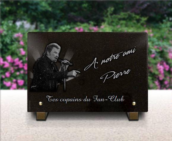 Plaque funéraire granit  . 20 x 30 cm. Plaque funéraire pour fan-club de Johnny Hallyday