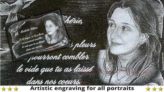 Your stone engraver specialized in portraits and deceased's engraved photo